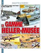 La Gamme Heller-Musee (Models and Figures) (French Edition)