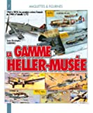 Maquette et figurines - La gamme Heller Musée