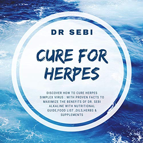 Dr Sebi Cure for Herpes 2021 Audiobook By Katherine Scott cover art