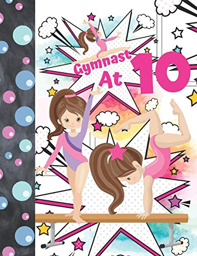 Gymnast At 10: Comic Strip Templates Gymnastic Blank Comic Book Workbook To Doodle & Draw In For Girls