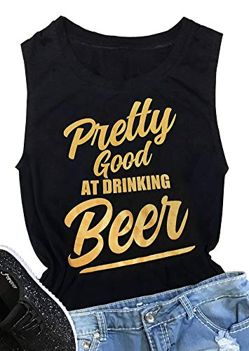 Women Pretty Good at Drinking Beer Tank Tops Funny Sleeveless Letter Print Drinking Shirts Casual Tees Blouse, Black, Small