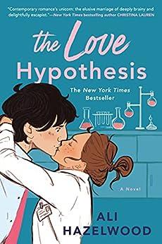 The Love Hypothesis (English Edition) par [Ali Hazelwood]
