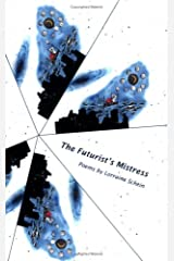 The Futurist's Mistress Paperback