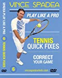 ATP Tennis Tour Pro Vince Spadea's, Play Tennis Like A Pro, Vol 6. Tennis Quick Fixes, Instantly Learn How To Correct Your Tennis Errors and Improve Your Game With This Outstanding Lesson! For All Beginner, Intermediate and Advanced Tennis Players!