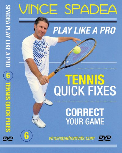 ATP Tennis Tour Pro Vince Spadea\'s, Play Tennis Like A Pro, Vol 6. Tennis Quick Fixes, Instantly Learn How To Correct Your Tennis Errors and Improve Your Game With This Outstanding Lesson! For All Beginner, Intermediate and Advanced Tennis Players!