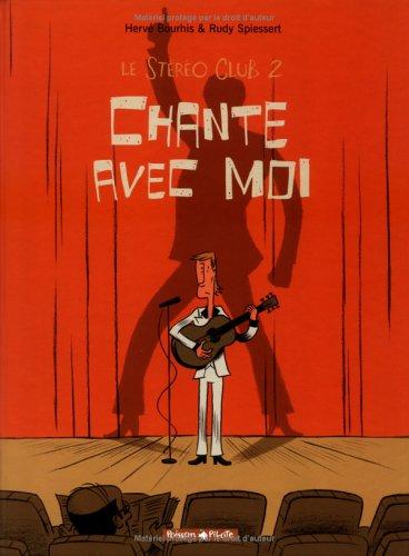 Le Stéréo Club, tome 2 : Chante avec moi