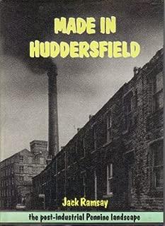 Made in Huddersfield: Post-industrial Pennine Landscape