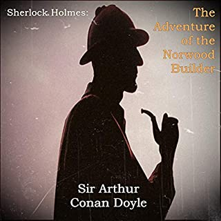 Sherlock Holmes: The Adventure of the Norwood Builder audiobook cover art