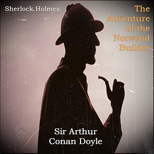 Sherlock Holmes: The Adventure of the Norwood Builder cover art
