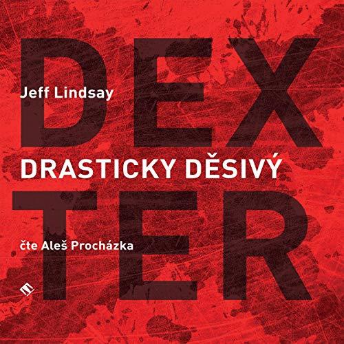 Drasticky děsivý Dexter audiobook cover art