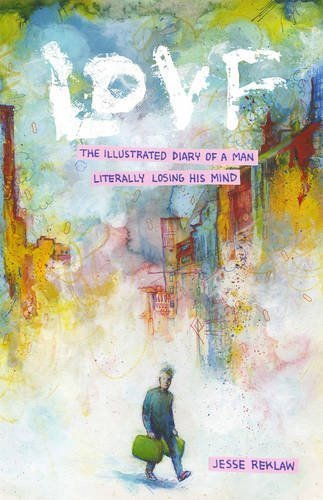 Lovf: An Illustrated History Of A Man Losing His Mind by Jesse Reklaw (2016-07-19)