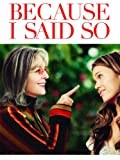 Download Because I Said So via Amazon Instant Video