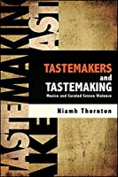 Tastemakers and Tastemaking: Mexico and Curated Screen Violence (SUNY Series in Latin American Cinema)