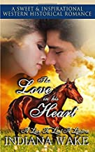 The Love in his Heart (A Love to Last a Lifetime)