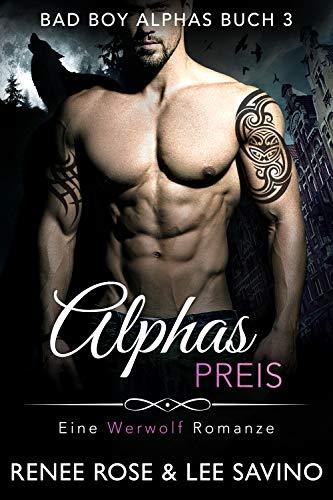 Alphas Preis (Bad Boy Alphas 3)