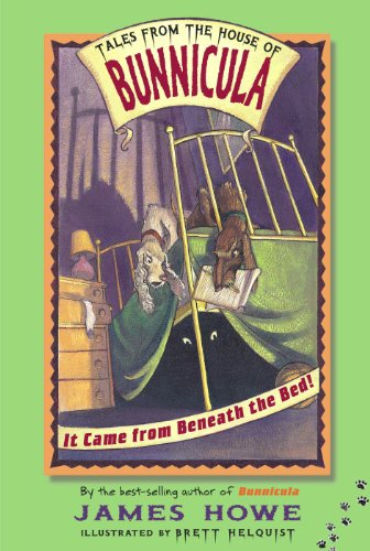 It Came from Beneath the Bed! (Tales From the House of Bunnicula Book 1) (English Edition)