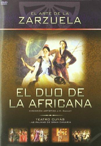 El Arte De La Zarzuela: El Dúo De La Africana [DVD]