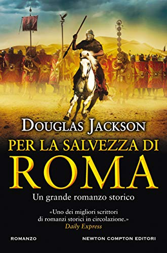 Per la salvezza di Roma di [Douglas Jackson]