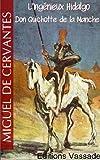 L'Ingénieux Hidalgo Don Quichotte de la Manche (Intégrale Tome 1 et 2) - Format Kindle - 1,30 €