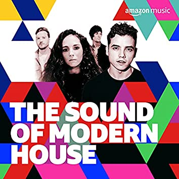 The Sound of Modern House