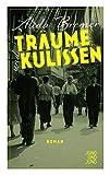 Träume und Kulissen: Roman von  Bremer
