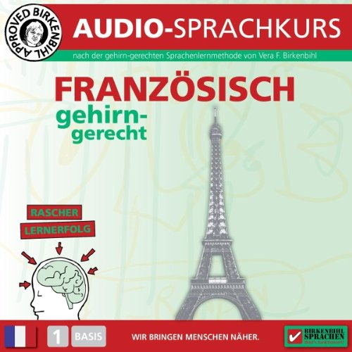Französisch gehirn-gerecht: 1. Basis (Birkenbihl Sprachen) audiobook cover art