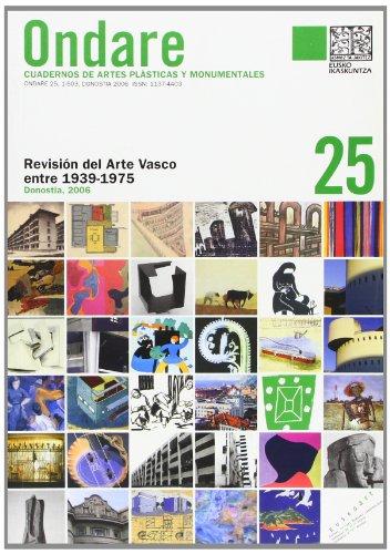 Ondare 25 - revision del arte Vasco entre 1939-1975 (Ondare (revista))