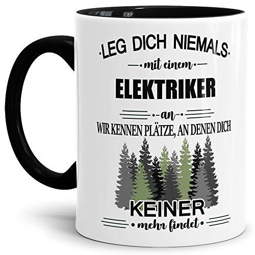 Tassendruck Berufe-Tasse Leg Dich Niemals mit einem Elektriker an - Geschenk-Idee/Büro/Job/Arbeit/Witzig/Lustig/Innen & Henkel Schwarz