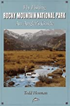Fly Fishing Rocky Mountain National Park: An Angler's Guide (The Pruett Series)