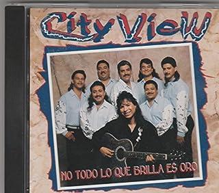 No Todo Lo Que Brilla Es Oro by City View