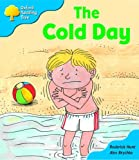 Oxford Reading Tree: Stage 3: More Storybooks: the Cold Day: Pack B
