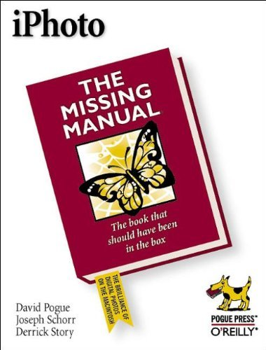iPhoto: The Missing Manual (Missing Manuals) by David Pogue (2002-07-11)