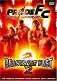 Pride Fighting Championship - Beasts from the East, Vol. 2