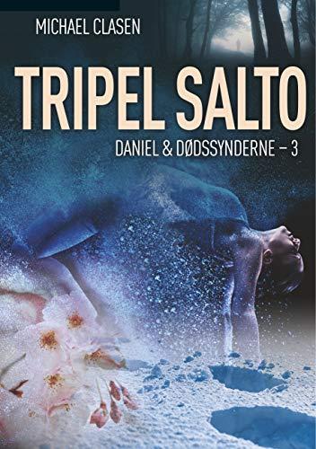Tripel Salto (Daniel & Dødssynderne) (Danish Edition)