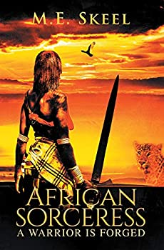 African Sorceress  A Warrior Is Forged