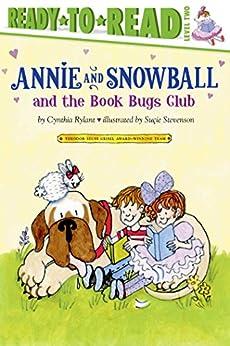 Annie and Snowball and the Book Bugs Club by [Cynthia Rylant, Suçie Stevenson]