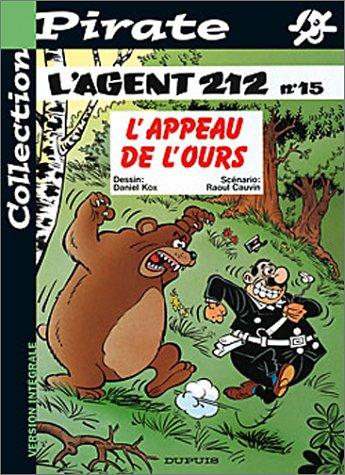BD Pirate : L'agent 212, tome 15 : L'appeau de l'ours