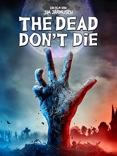 The Dead Don't Die [dt./OV]
