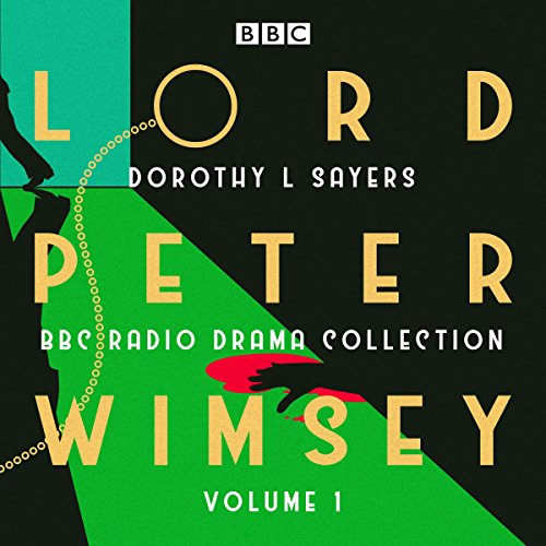 Lord Peter Wimsey: BBC Radio Drama Collection Volume 1 audiobook cover art