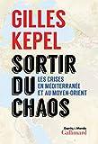 Sortir du chaos: Les crises en...