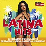 Latina Hits 2019 : Le meilleur du son latino (Reggaeton, Salsa, Bachata & Kizomba)