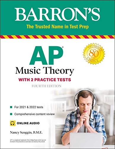 Compare Textbook Prices for AP Music Theory: with 2 Practice Tests Barron's Test Prep Fourth Edition ISBN 9781506264097 by Scoggin B.M.E., Nancy Fuller