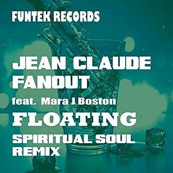Floating (Spiritual Soul Remix)