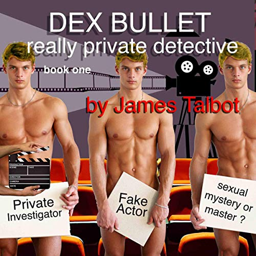 Dex Bullet: Really Private Detective audiobook cover art
