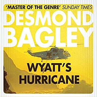 Wyatt's Hurricane                   By:                                                                                                                                 Desmond Bagley                               Narrated by:                                                                                                                                 Paul Tyreman                      Length: 10 hrs and 43 mins     27 ratings     Overall 4.6
