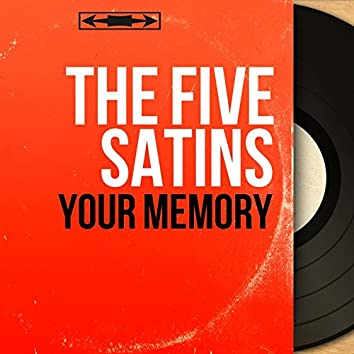 Your Memory (Mono Version)