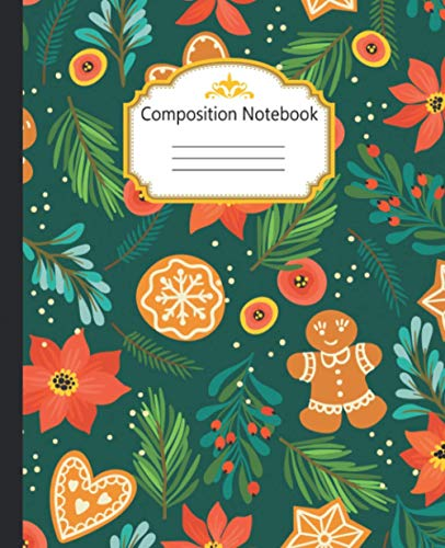 Composition Notebook: Wide Ruled Lined Paper Notebook Journal: Christmas Happy New Year Seamless Pattern With Gingerbread Painting Workbook for Girls ... Home College Writing Notes and Back to School