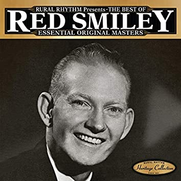 The Best Of Red Smiley - Essential Original Masters - 25 Bluegrass Classics