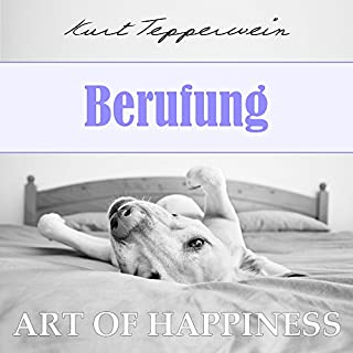 Berufung (Art of Happiness) Titelbild