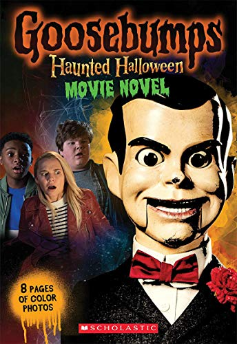 Haunted Halloween: Movie Novel (Goosebumps)